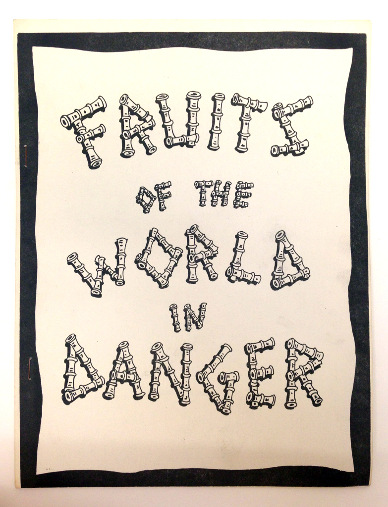 FRUITS OF THE WORLD IN DANGER - Glen Baxter