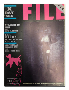 FILE Magazine : Vol. 5 N°3  X RAY SEX -  General Idea